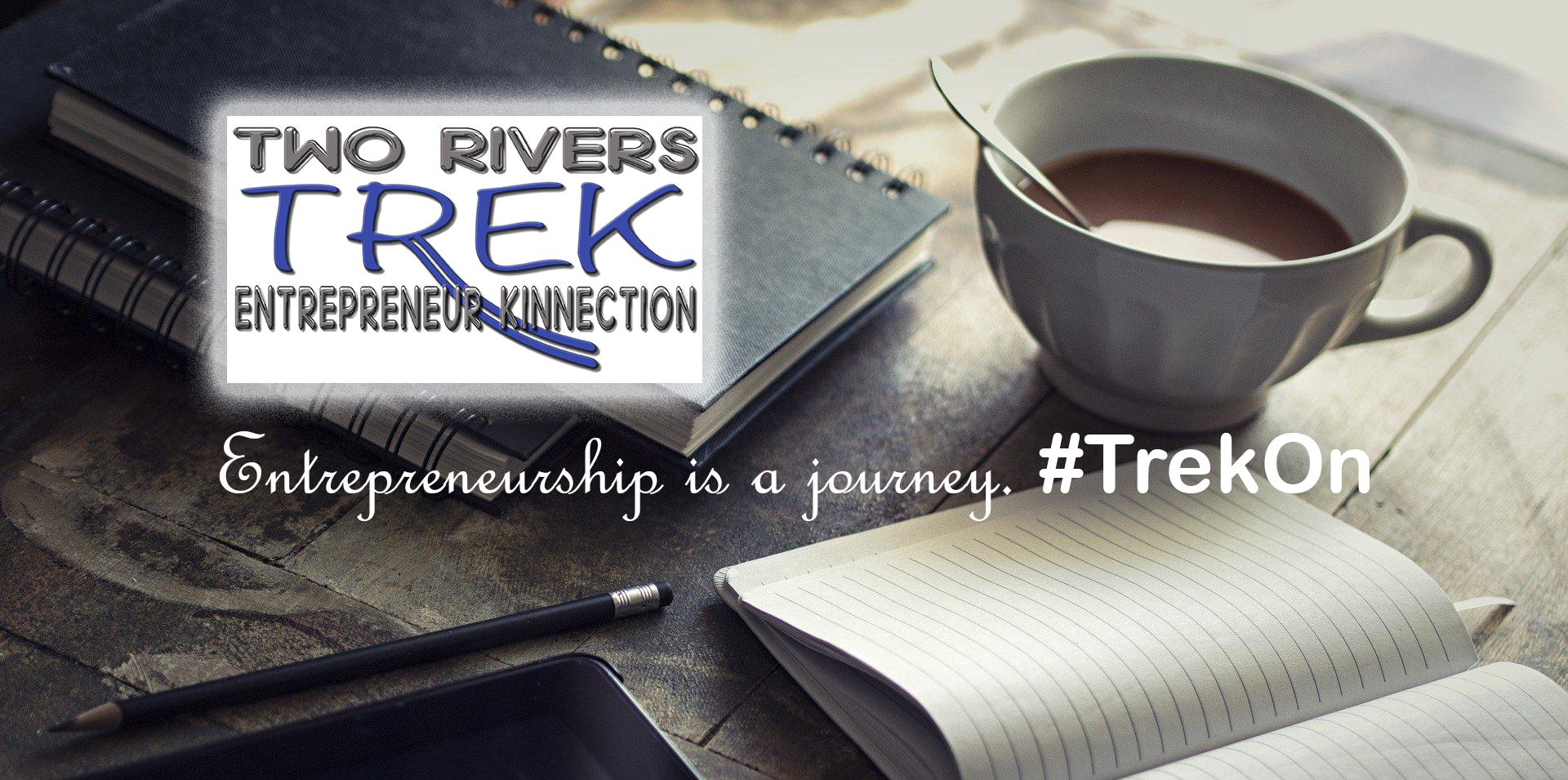 Two Rivers Entrepreneur Kinnection: TREK